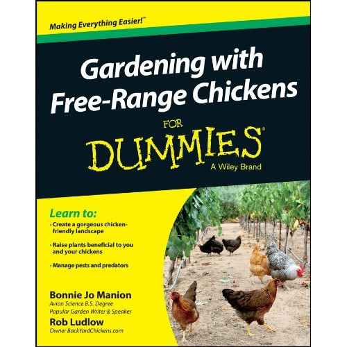 Gardening with Free Range Chickens for Dummies Premier Package